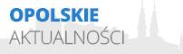 Aktualnoúci z regionu opolskiego - informacje, komunikaty, wydarzenia, imprezy